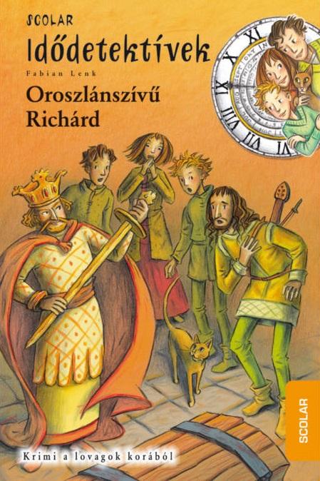 Fabian Lenk - Oroszlánszívű Richárd