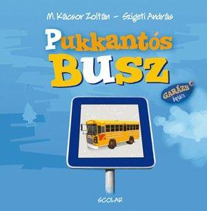 Szigeti András - Pukkantós Busz