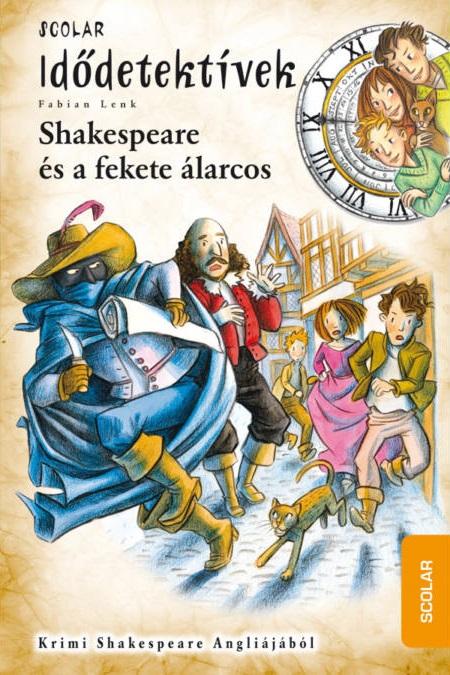 Fabian Lenk - Shakespeare és a fekete álarcos