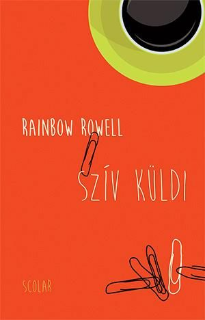 Rainbow Rowell  - Szív küldi