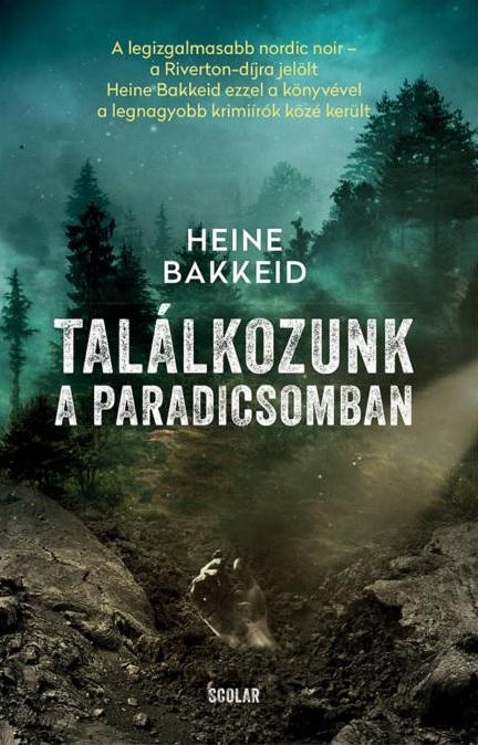 Heine Bakkeid - Találkozunk a paradicsomban