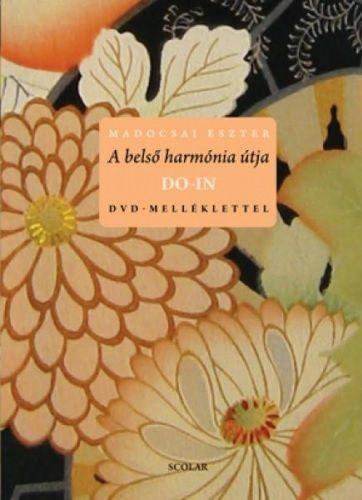 Madocsai Eszter - A belső harmónia útja - Do In (DVD melléklettel)