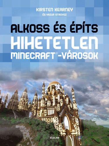 Yazur Strovoz - Alkoss és építs - Hihetetlen Minecraft-városok