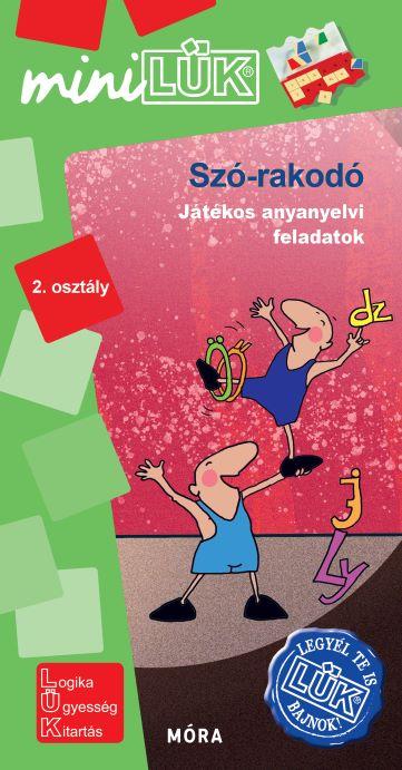 Szó-rakodó - Játékos anyanyelvi feladatok - 2.osztály
