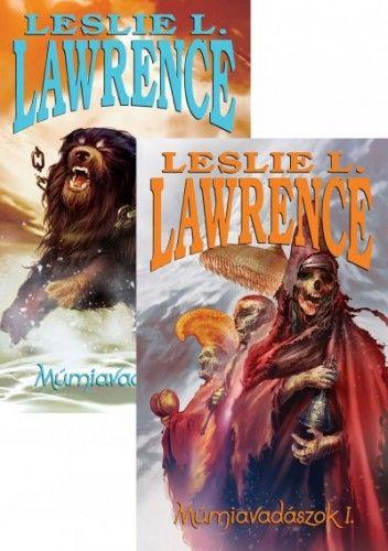 Leslie L. Lawrence - Múmiavadászok I-II