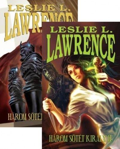 Leslie L. Lawrence - Három sötét király I-II.