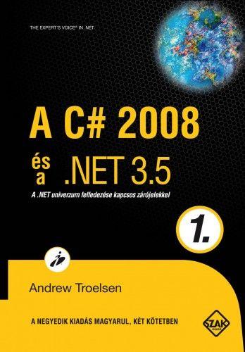 TROELSEN ANDREW - A C# 2008 és a .NET 3.5 1.kötet