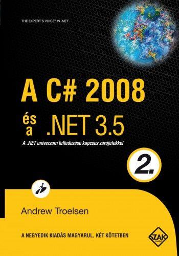 TROELSEN ANDREW - A C# 2008 és a .NET 3.5 2.kötet