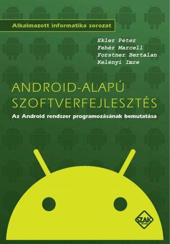 Forstner Bertalan - Android-alapú szoftverfejlesztés