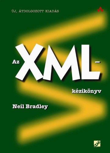 Neil Bradley - Az XML-kézikönyv