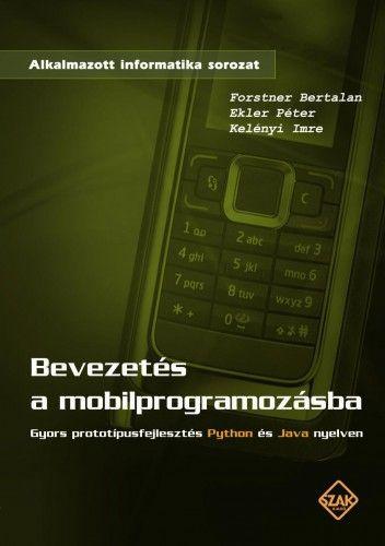 KELÉNYI IMRE - Bevezetés a mobilprogramozásba