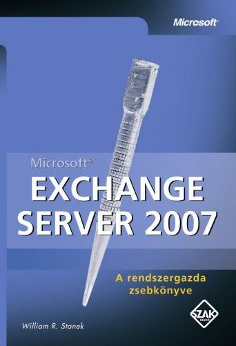 William R. Stanek - Exchange Server 2007