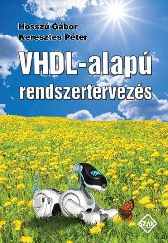 Hosszú Gábor - VHDL-alapú rendszertervezés