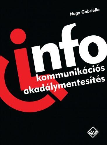 Nagy Gabriella - Infokommunikációs akadálymentesítés