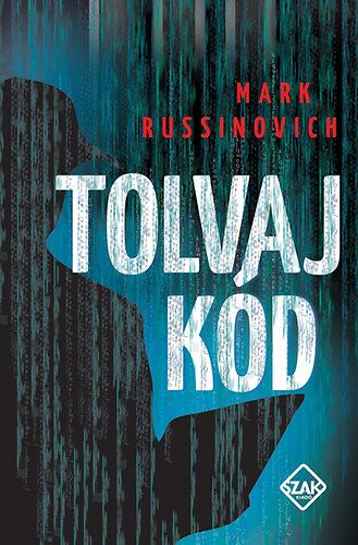 Mark Russinovich - Tolvaj kód