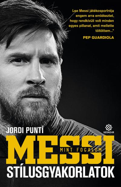 Jordi Punti - Messi mint fogalom - Stílusgyakorlatok