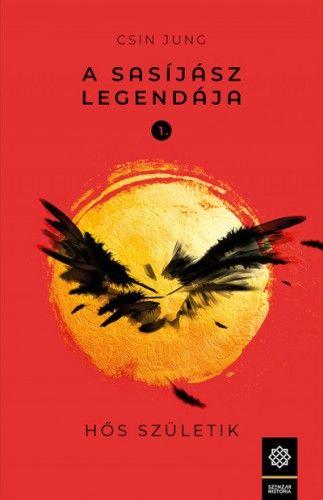 Csin Jung - A Sasíjász legendája 1. - Hős születik