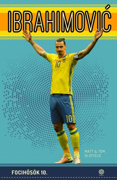 Matt Oldfield - Ibrahimovic - Focihősök 10.