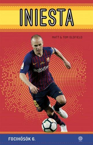 Matt Oldfield - Iniesta - Focihősök 6.