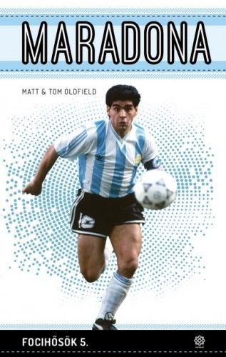 Matt Oldfield - Maradona - Focihősök 5.