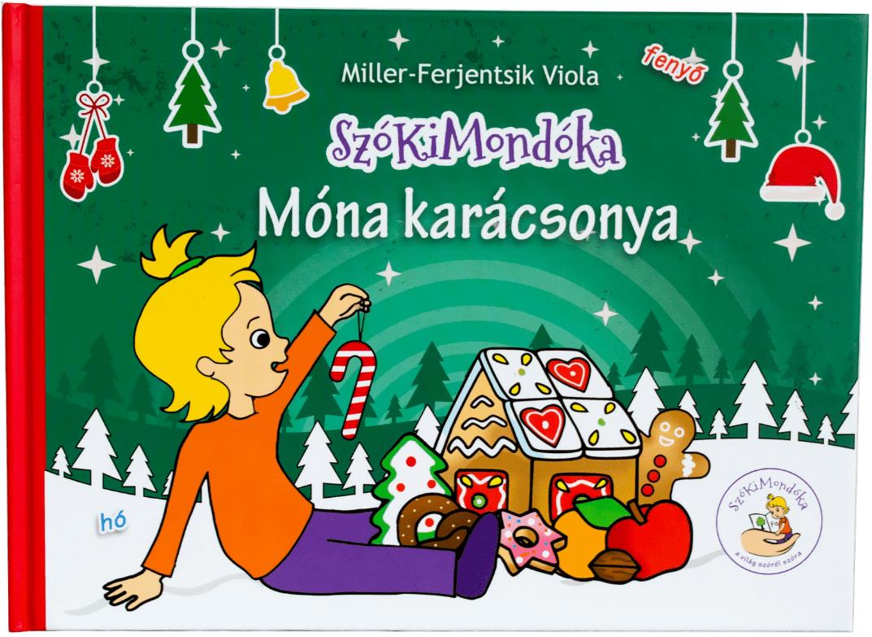 Miller-Ferjentsik Viola - Móna karácsonya
