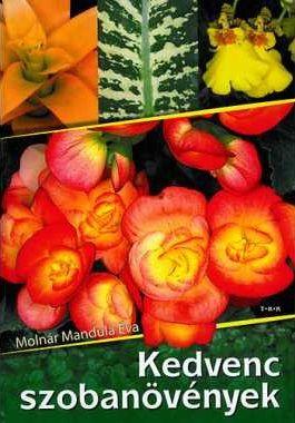 Molnár Mandula Éva - Kedvenc szobanövények