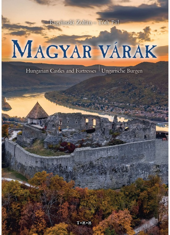 Bagyinszki Zoltán - Magyar várak