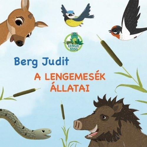 Berg Judit - A Lengemesék állatai