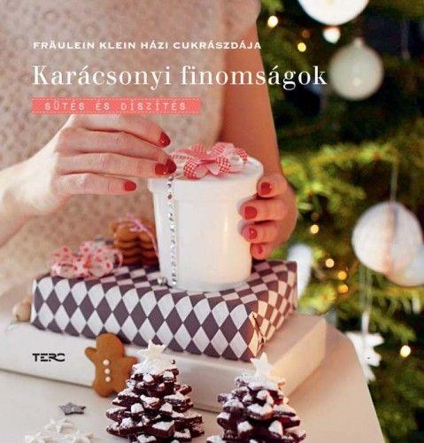 Yvonne Bauer - Karácsonyi finomságok - sütés és díszítés
