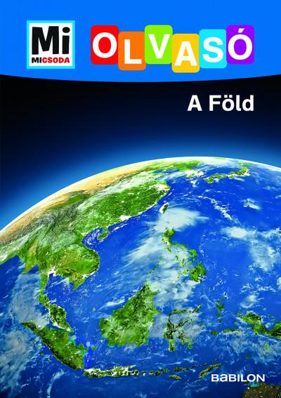 Christina Braun - A Föld - Mi Micsoda Olvasó