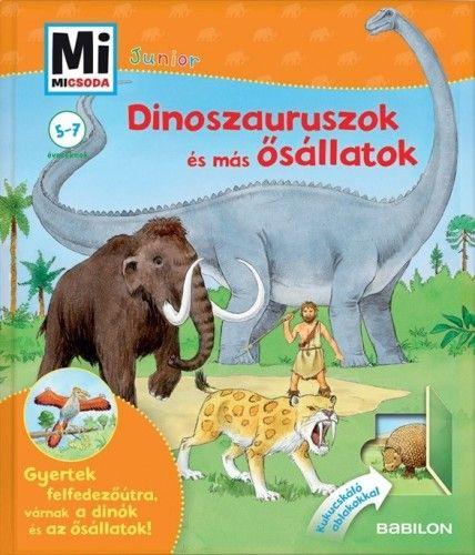 Bärbel Oftring - Dinoszauruszok és más ősállatok - Mi micsoda Junior 3.