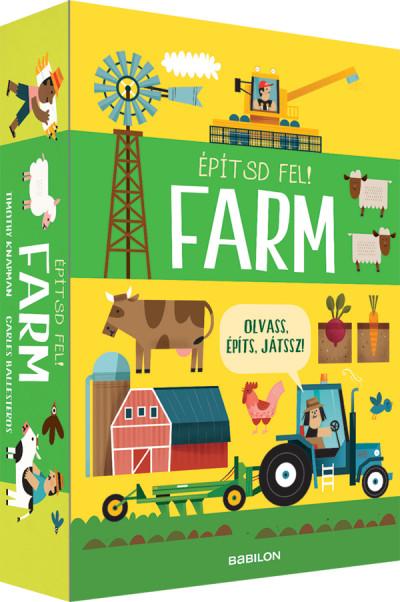 Timothy Knapman - Építsd fel! Farm - Olvass, építs, játssz!