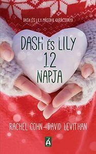 David Levithan - Dash és Lily 12 napja