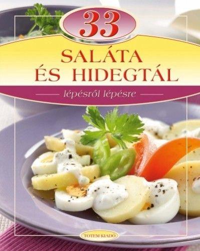Maros Edit - 33 saláta és hidegtál
