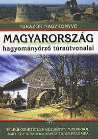 Magyarország hagyományörző túraútvonalai