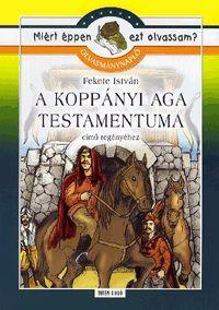 Fekete István - A Koppányi aga testamentuma-Olvasmánynapló