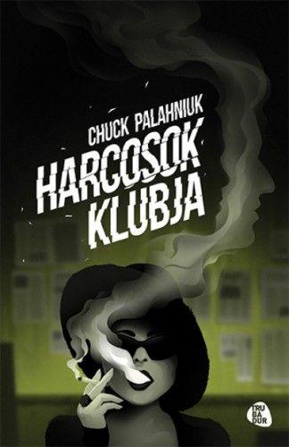 Chuck Palahniuk - Harcosok klubja