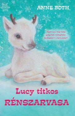 Anne Both - Lucy titkos rénszarvasa