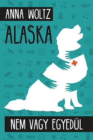 Anna Woltz - Alaska