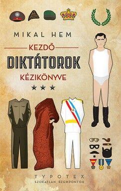 Kezdő diktátorok kézikönyve