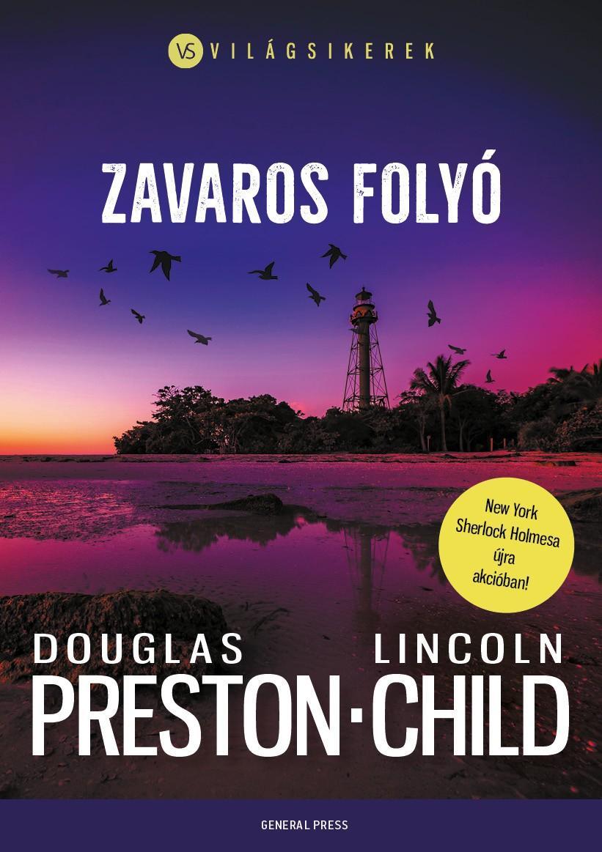 Lincoln Child - Zavaros folyó