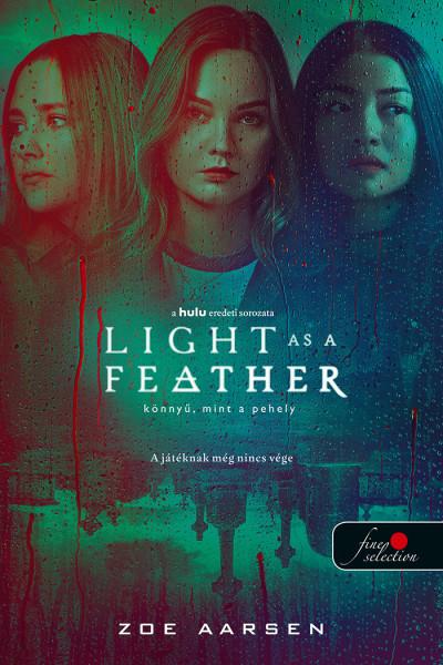 Zoe Aarsen - Light as a Feather - Könnyű, mint a pehely