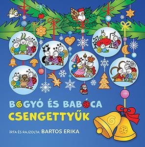 Bartos Erika - Bogyó és Babóca csengettyűk