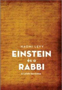 Naomi Levy - Einstein és a rabbi