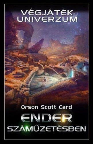 Orson Scott Card - Ender száműzetésben– Végjáték-univerzum