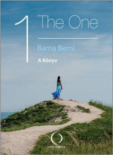 Barna Berni - The One - A Könyv