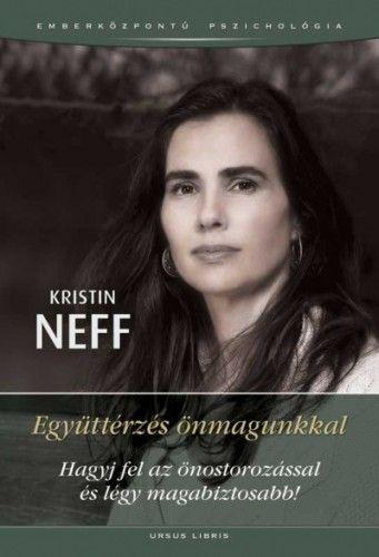 Kristin Neff - Együttérzés önmagunkkal
