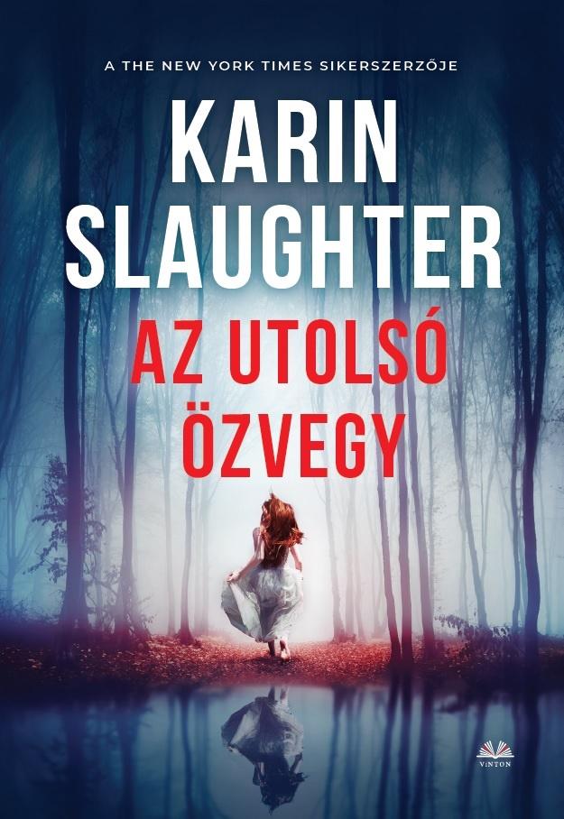 Karin Slaughter - Az utolsó özvegy