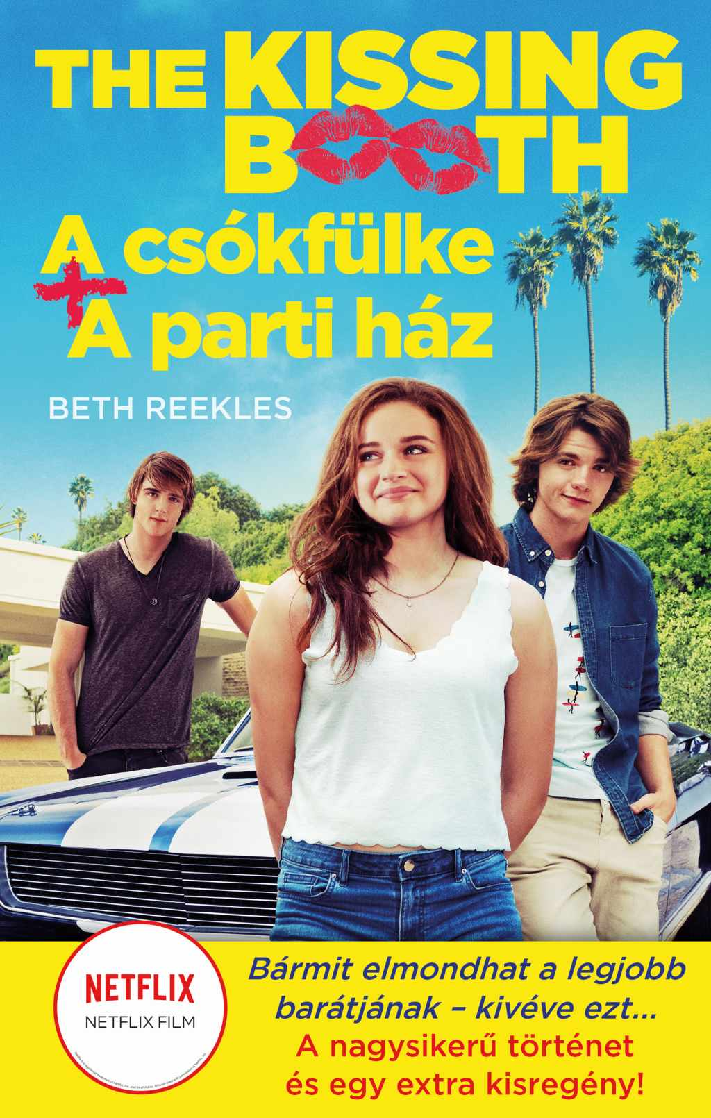 Beth Reekles - The Kissing Booth: A csókfülke, A parti ház