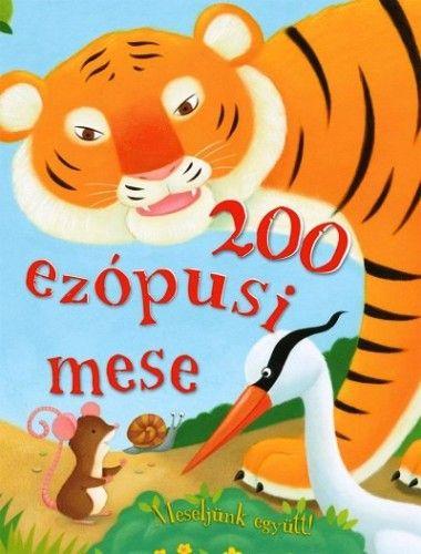 Aiszóposz/Aesopus (magyarul Ezópus) - 200 ezópusi mese